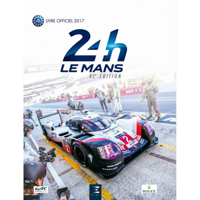 24-heures-du-mans-2017-le-livre-officiel