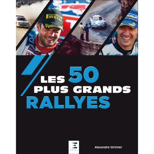 les-50-plus-grands-rallyes